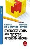 Exercez-vous aux tests psychotechniques...