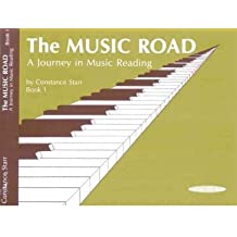 [(The Music Road, Bk 1: A Journey in Music Reading)] [Author: Constance Starr] published on (July, 1999)