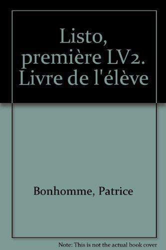 Listo, première LV2. Livre de l'élève par F. Loscot