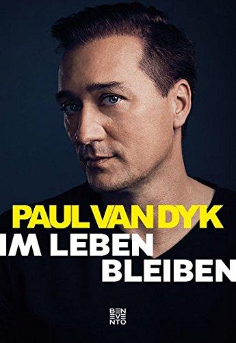 Buchseite und Rezensionen zu 'Im Leben bleiben' von Paul van Dyk