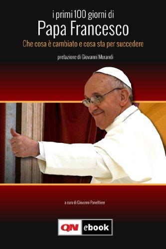 I primi 100 giorni di Papa Francesco
