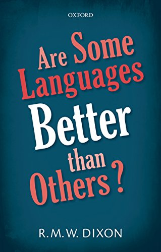 Are Some Languages Better than Others? (English Edition)
