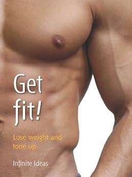 Get fit!: Lose weight and tone up (Brilliant Little Ideas) von [Ideas, Infinite]