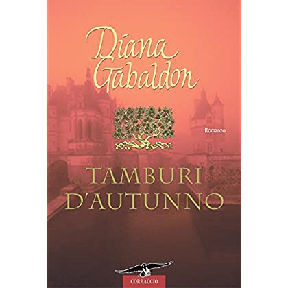 Outlander. Tamburi D'autunno: Outlander #6