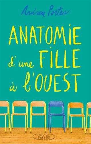 Anatomie d'une fille à l'ouest de Andrea Portes (14 mai 2015) Broché