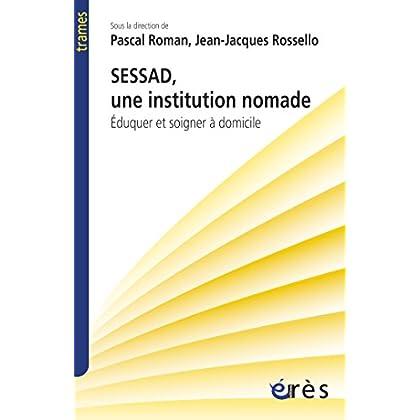 SESSAD, une institution nomade (Trames)