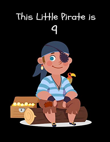 This Little Pirate is 9: Cute Pirate Happy Birthday Gift for Boys, Large Sketchbook ~ Creativity Journal with Blank Pages for Doodling, Drawing & Sketching Jumbo-stein