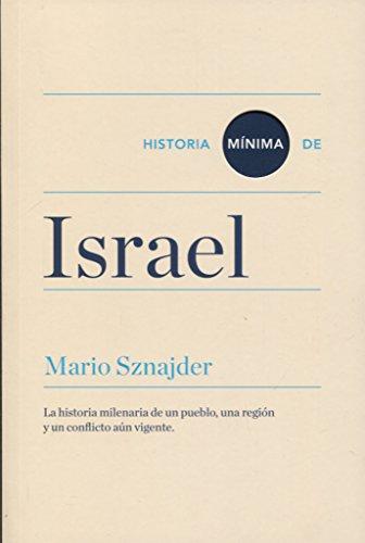 Historia mínima de Israel por Mario Sznajder