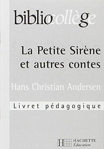 La Rentree Du Petit Nicolas - La Petite Sirène et autres contes? Hans