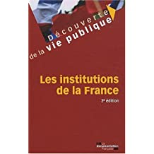 Les institutions de la France - 3e édition