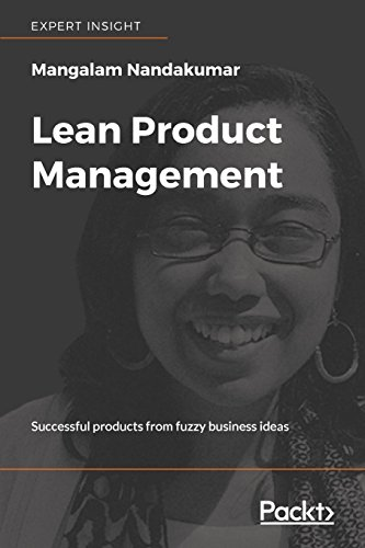 Lean Product Management: Successful products from fuzzy business ideas (English Edition) - Engineering Lean