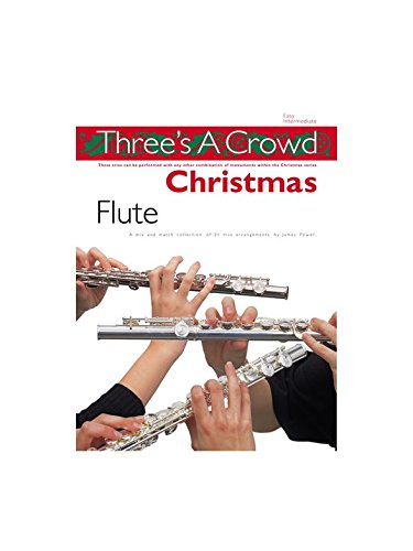 Three's A Crowd: Christmas Flute. Partitions pour Flûte Traversière