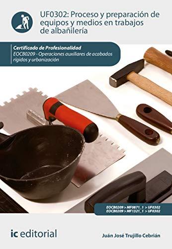 41i nIHZkML - Proceso y preparación de equipos y medios en trabajos de albañilería. EOCB0209