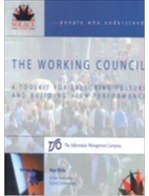 the-working-council-a-toolkit-for-exploring-culture-and-building-high-performance-by-author-max-wide