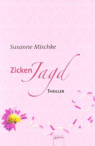 Zickenjagd: Arena Thriller von Mischke. Susanne (2010) Broschiert