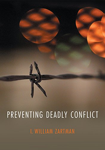 Preventing Deadly Conflict (WCMW - War and Conflict in the Modern World) por I. William Zartman