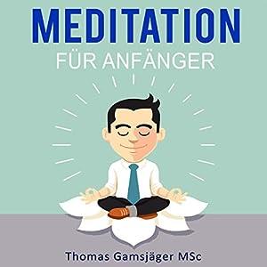 meditation-meditieren-lernen-fr-anfnger-der-ultimative-guide-wie-du-durch-meditieren-ngste-stress-und-bergewicht-los-wirst-und-neue-energie-glck-und-freude-tankst