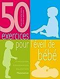 Image de 50 exercices pour l'éveil de bébé