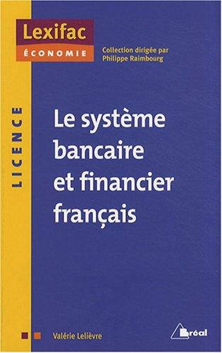 Le système bancaire et financier français