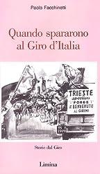 Quando spararono al Giro d'Italia