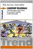 Leadership relazionale. I tipi psicologici come chiave di successo in azienda e nella vita privata
