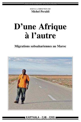 D'une Afrique à l'autre, migrations subsahariennes au Maroc
