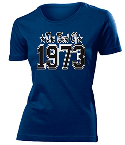 THE BEST OF 1973 - DELUXE - Birthday Donna Maglietta Taglia S to XXL vari colori Marina