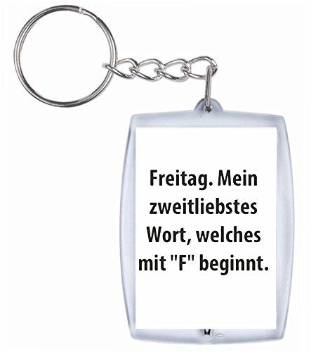 Druckerlebnis24 Schlüsselanhänger Freitag. Mein zweitliebstes Wort welches mit F beginnt. aus hochwertigem Acryl - Keyring- Schlüsselring - Spass- Kult- DVD- Fun- JGA Beginnt Dvd