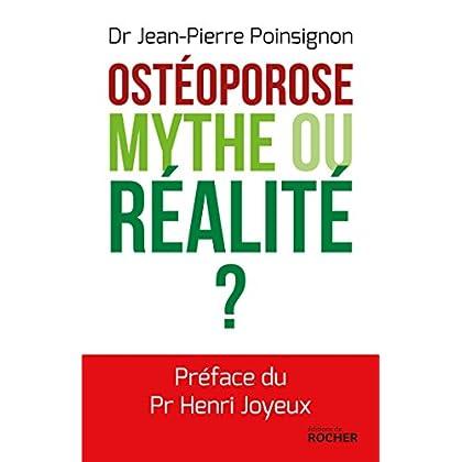 Ostéoporose : mythe ou réalité ?