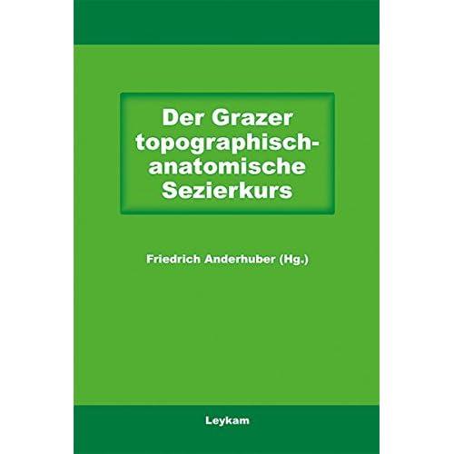 PDF] Der Grazer topographisch-anatomische Sezierkurs KOSTENLOS ...