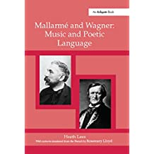 Mallarm?nd Wagner: Music and Poetic Language