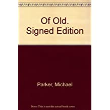 Of Old. Signed Edition