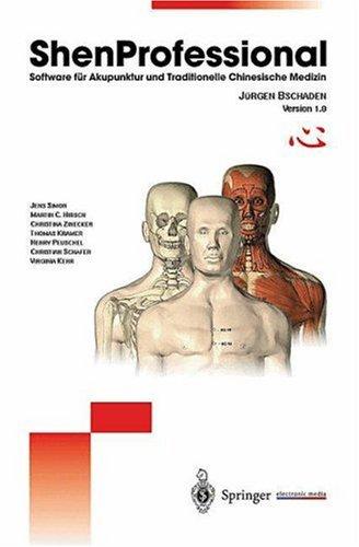 ShenProfessional: Software für Akupunktur und Traditionelle Chinesische Medizin