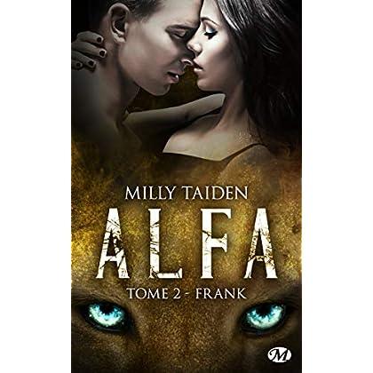 Frank: A.L.F.A., T2