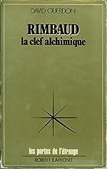 Rimbaud, la clef alchimique de Guerdon et Guerdon