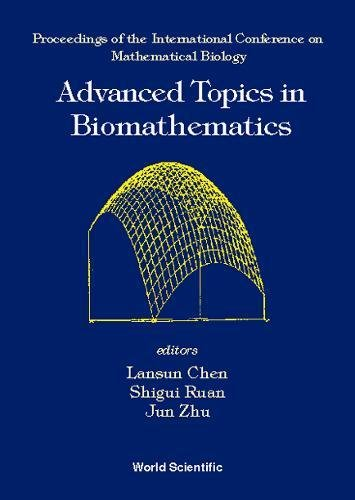 Advanced Topics in Biomathematics: Proceedings of the International Conference on Mathematical Biology, Zhejiang Agricultural University, P.R.China, 26-29 May 1987