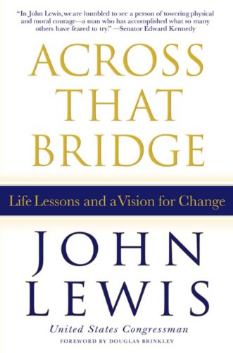 across-that-bridge-life-lessons-and-a-vision-for-change-english-edition