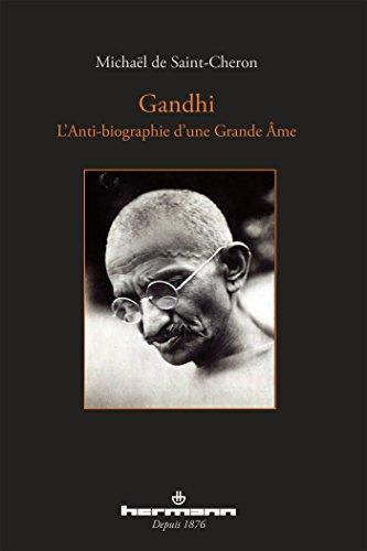 gandhi-l-39-anti-biographie-d-39-une-grande-me