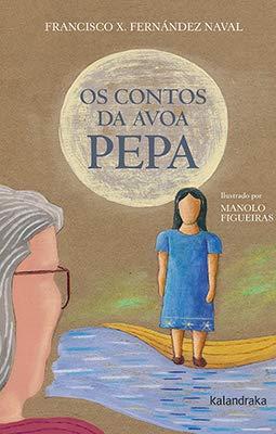 Os contos da avoa Pepa (Sete Leguas)