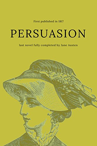 a story of undying love in persuasion a novel by jane austen