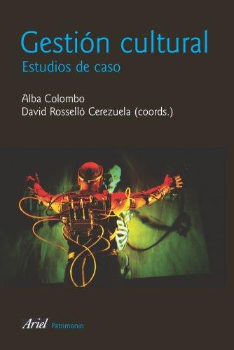Gestión cultural: Casos (Ariel Arte y Patrimonio) por David Roselló