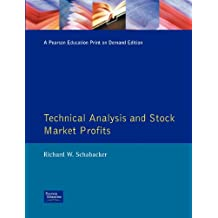 Technical Analysis and Stock Market Profits: A Course in Forecasting (Traders Masterclass)