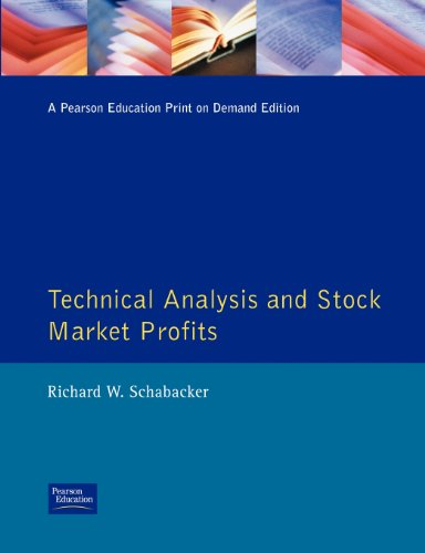 Technical Analysis and Stock Market Profits: A Course in Forecasting (Traders Masterclass) por Richard Schabacker