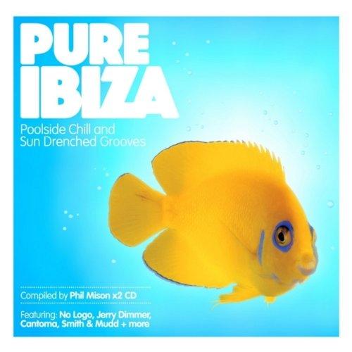 Pure Ibiza - by Phil Mison - P...