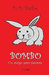 Bombo, un amigo para siempre