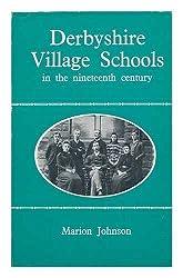 Derbyshire Village Schools in the Nineteenth Century