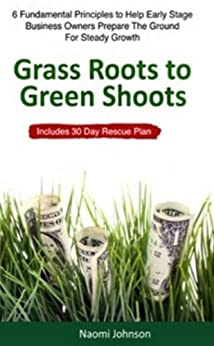 Grass Roots to Green Shoots by [Johnson, Naomi]