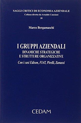i-gruppi-aziendali-dinamiche-strategiche-e-strutture-organizzative-con-i-casi-edison-fiat-pirelli-za