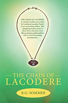THE CHAIN OF LACODERE (English Edition) de [R.G. SOMMER]
