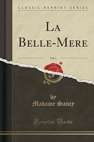 La Belle-Mere, Vol. 1 (Classic Reprint)